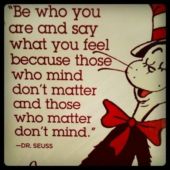 dr seuss be who you are life quote art inspiration illustration motivation firndship relationship advice