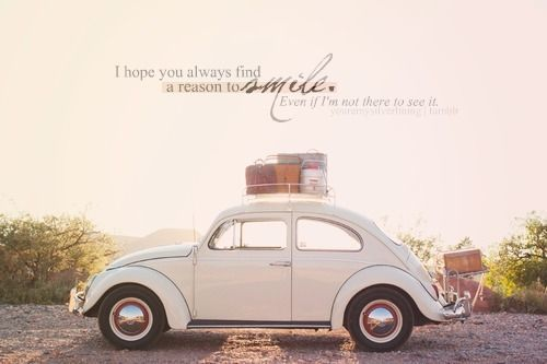 Vw Quote Beauteous Hope Smile Vw Beetle Travel Love Relationship Friendship Picture