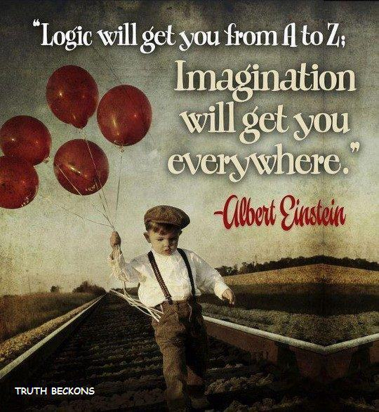 Logic a to b imagination everywhere einstein quote cute fun life advice inspiration motivation