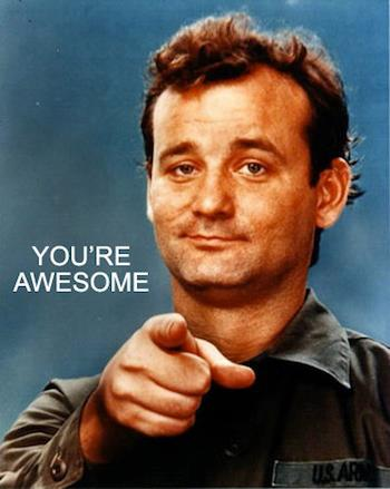 bill murray you're awesome inspirational quote motivational image picture life advice