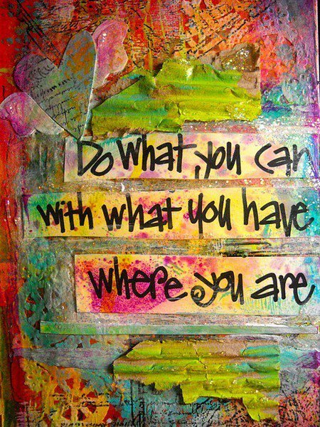 inspiration motivation picture image quote do what you can art painting color life advice