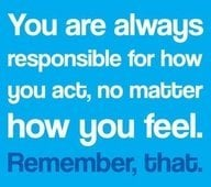 An inspirational picture quote about taking responsibility for yourself and your actions