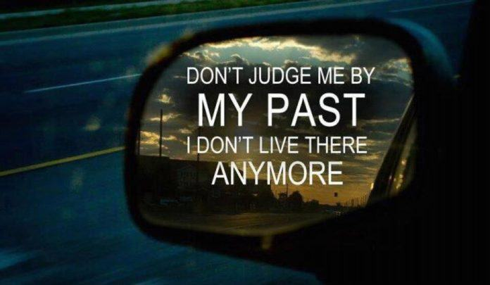 An inspirational picture quote about not judging people for their past
