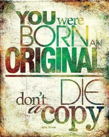 An inspirational picture quote about the power of originality in life