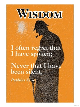 An inspirational picture quote about using your words wisely or staying silent