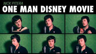 One Man Disney Movie by Nick Pitera