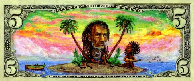 This colorful money art transforms American president Lincoln into a cannabis smoking Rastafarian